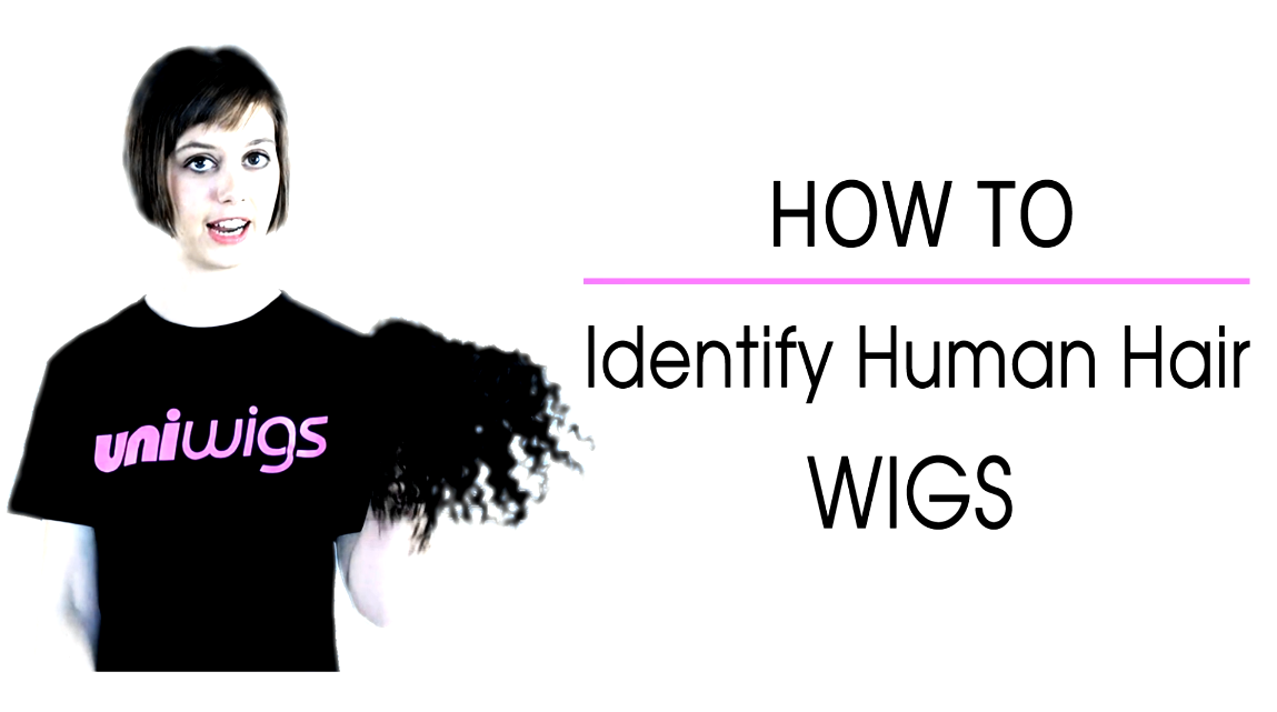 How to Identify Human Hair Wigs